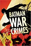 Jones, Bruce: Batman War Crimes