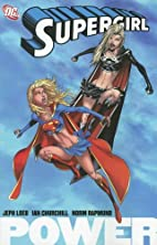 Supergirl Vol. 1: Power by Jeph Loeb