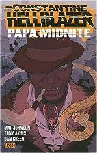 John Constantine, Hellblazer: Papa Midnite…