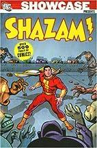 Showcase Presents: Shazam! by Denny O'Neil