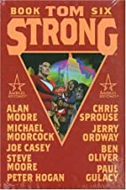 Tom Strong: Book Six by Alan Moore