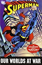 Superman: Our Worlds at War Omnibus by Jeph…