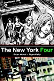 Brian Wood: The New York Four