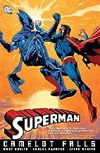 Superman: Camelot Falls, Vol. 1 by Kurt…