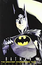 Batman: The Greatest Stories Ever Told, Vol.…