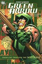 Green Arrow: Crawling through the Wreckage…