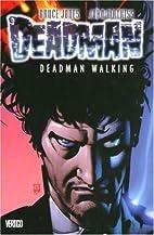 Deadman: Deadman Walking - Volume 1…