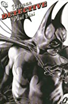 Batman: Detective by Paul Dini