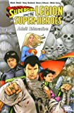 Bedard, Tony: Supergirl and the Legion of Super-Heroes: Adult Education