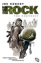 Sgt. Rock: The Prophecy by Joe Kubert