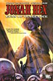 Palmiotti, Jimmy: Jonah Hex: Guns of Vengeance