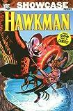 Gardner Fox: Showcase Presents: Hawkman, Vol. 1