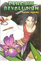 Penguin Revolution, Volume 4 by Sakura…