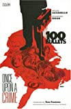 Brian Azzarello: 100 Bullets Vol. 11: Once Upon a Crime