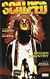 Aaron, Jason: Scalped 1: Indian Country