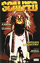 Scalped Vol. 1: Indian Country by Jason…