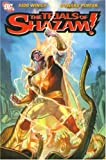 Winick, Judd: Trials of Shazam: VOL 01