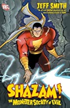 Shazam!: The Monster Society of Evil by Jeff…