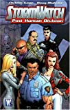 Christos N. Gage: Stormwatch: PHD (Post Human Division) - Volume 1