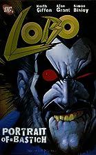 Lobo: Portrait of a Bastich by Keith Giffen