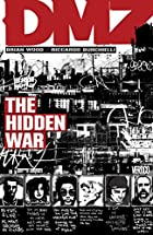 DMZ, Volume 05: The Hidden War by Brian Wood