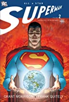 All Star Superman, Vol. 2 by Grant Morrison