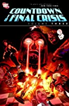 Countdown to Final Crisis, Vol. 3 by Paul…