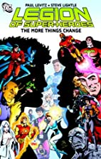 Legion of Super-Heroes: The More Things…