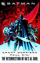 Batman : the resurrection of Ra's Al Ghul by…