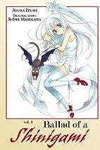 Ballad of a Shinigami, Volume 1 by K-Ske…