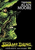 Saga of the Swamp Thing, Book 1 by Alan…
