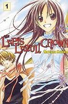 The Lapis Lazuli Crown Vol. 1 by Natsuna…