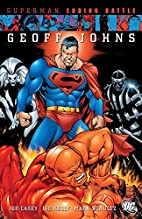 Superman: Ending Battle by Geoff Johns