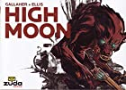 High Moon Vol. 1 by David Gallaher