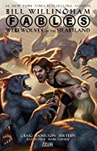 Fables: Werewolves of the Heartland by Bill…