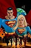 Palmiotti, Jimmy: Superman/Supergirl: Maelstrom