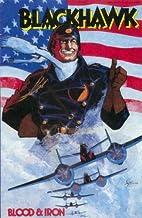 Blackhawk: Blood and Iron by Howard Chaykin