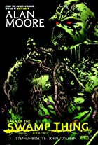 Swamp Thing, Vol. 2: Love and Death by Alan&hellip;
