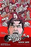 Lapham, David: Young Liars Vol. 3: Rock Life