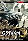 Batman: Streets of Gotham: Hush Money by…