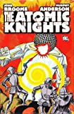 Broome, John: Atomic Knights
