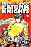 Broome, John: Atomic Knights
