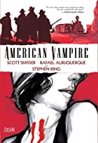 American Vampire Vol. 1 by Scott Snyder