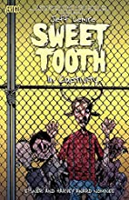 Sweet Tooth Vol. 2: In Captivity by Jeff…