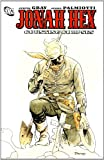 Jimmy Palmiotti: Jonah Hex: Counting Corpses (All Star Western)