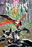 Dini, Paul: Gotham City Sirens Vol. 2: Songs of the Sirens
