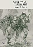 Kubert, Joe: Dong Xoai, Vietnam 1965 (Joe Kubert Library)