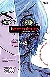 Roberson, Chris: iZombie Vol. 1: Dead to the World