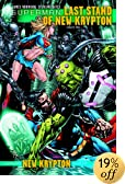 Superman: The Last Stand of New Krypton, Vol. 2 (Superman Limited Gns (DC Comics R))