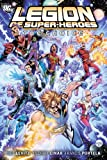 Levitz, Paul: The Legion of Super Heroes Vol. 1: The Choice